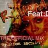 Rianna Features DRAKE Remix WORK