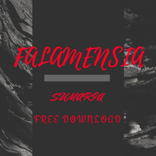 Falamensia-Sumaria (Orginal Mix)