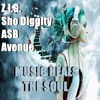 Z.I.G., Sho Diggity, ASB & Avenue - Music Heals The Soul