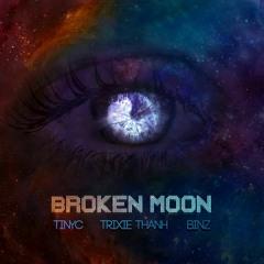 Broken Moon - Binz ft. Trixidy (Produced by TINYC)