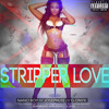 Stripper Love  Nanoboy, Josephlee, G-Onyx mp3