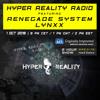 Hyper Reality Radio 020 - feat. Renegade System & LYNXX.mp3
