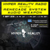 Hyper Reality Radio 019 - feat. Renegade System & Audio Weapon