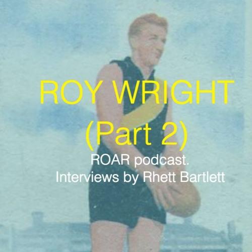 Roy Wright Part 2