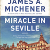 Miracle in Seville by James A. Michener, read by Kris Koscheski