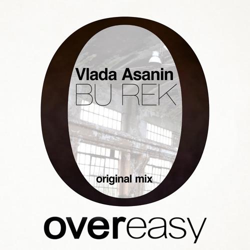 Vlada Asanin - Bu Rek (Original Mix)