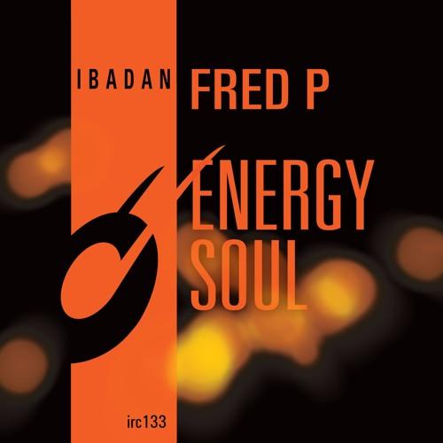 "IRC133 - Fred P - Energy Soul (12"") [Teaser]"