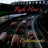 Rush Hour-Paploviante