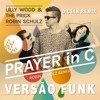 Lilly Wood & The Prick (VERSÃO FUNK) [Dil34n Remix]