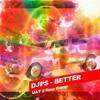 DJPS  - Better (UATs 2 Step Bump)