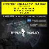 Hyper Reality Radio 008 - feat. DJ Anima, E-Klipse & Tijn.mp3