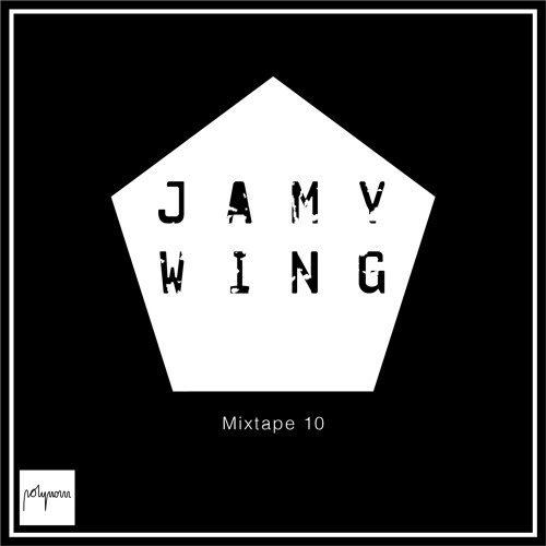 Polynom Mixtape 10 by Jamy Wing