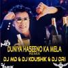 Duniya Haseeno Ka Mela - Gupt (Code 49 Remix) - DJ MD & DJ Koushik & DJ DRI
