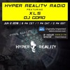 Hyper Reality Radio 036 - feat. XLS & DJ Goro