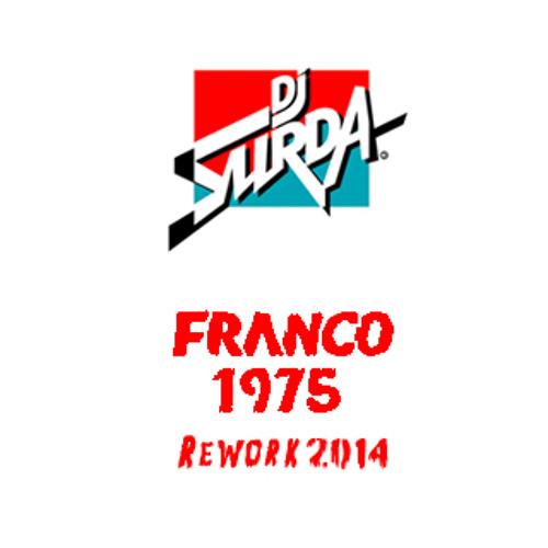 066 Dj. Surda - Franco 1975 (2014 Rework)