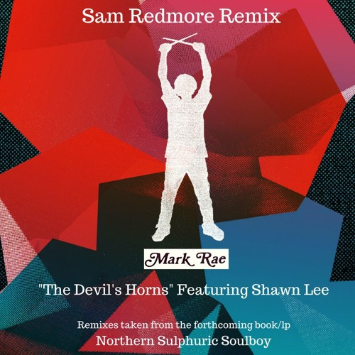 The Devil's Horns Feat Shawn Lee (Sam Redmore Remix)