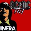 AC/DC - T.N.T (Infra Remix)