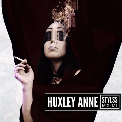 STYLSS Mix 071: HUXLEY ANNE