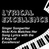 Lyrical Excellence: Nicki Kris and 8 Keys of Excellence