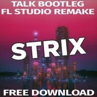 DJ SNAKE - Talk (DYTONE Bootleg) [FL STUDIO REMAKE]