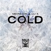 Uli K & Mechatok - Cold