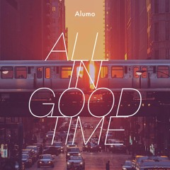 All in Good Time | ChillHop