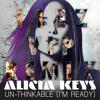 Alicia Keys- Un-Thinkable (I'm Ready)- IIEz VIP Remix