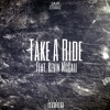 Take A Ride Ft. Kevin McCall