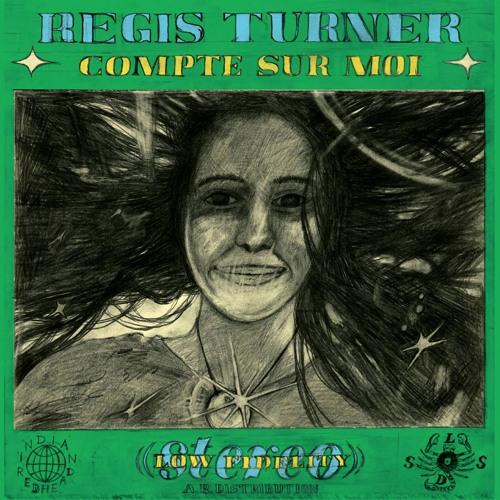 REGIS TURNER - Compte Sur Moi