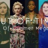 Out Of Time | End Of Summer Megamix