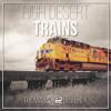 High Desert Trains   Freight Train Sound Effects Library