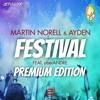 Martin Norell & Ayden Feat. AberANDRE - Festival (DJ R.Gee Über Nacht Mix)