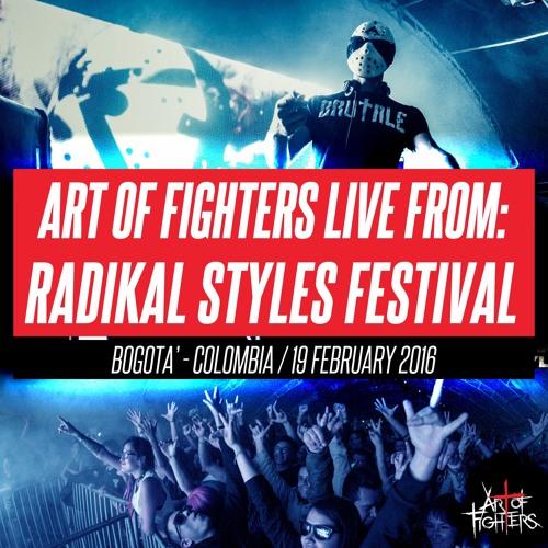 AoF Live from Radikal Styles /  19 Februay 2016 / Bogotá, Colombia