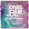 Jonas Blue - Perfect Strangers ft. Grace Grundy (Chazza Moo Remix)
