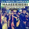 Download Maakkikirikiri ( Hyderabadi Style ) Dj Nikhil Martyn Ft.Rahul Sipligunj & Noel Sean Mp3