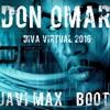Don Omar -  Diva Virtual  (Dj Javi Max Private Bootleg)
