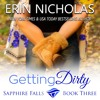 Getting Dirty by Erin Nicholas, Narrated by Kate Udall