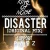 DISASTER ORIGINAL MIX(KING OF NOISE)