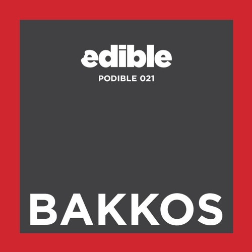 Podible 021 - Bakkos