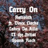 Carry On ft. Vince Clarke, Cakes Da Killa, TT the Artist, Spank Rock