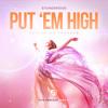 Put 'Em High (StoneBridge & JJ Radio)