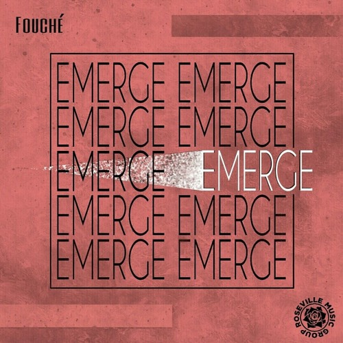 Fouché - Emerge [RMG EXCLUSIVE]