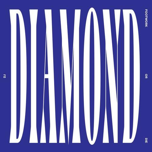 DJ Diamond - Footwork Or Die - Snippets