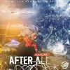 Alkaline - After All - (Official Audio) - September 2016