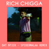 Rich Chigga - Dat $tick [Spidermalaa Remix] *Free Download*