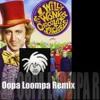 Oompa Loompa Song Willy Wonka Remix 2016 MaxBeatbox