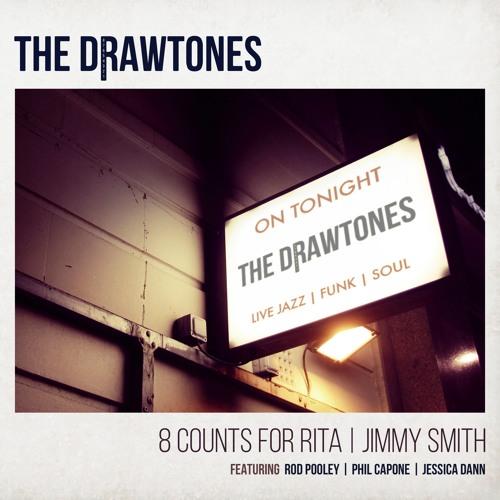 The Drawtones - 8 Counts For Rita