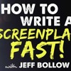 IFH 099: How to Write a Screenplay FAST with Jeff Bollow