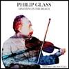 Philip Glass - Einstein On The Beach (Deeparture Bootleg Remix)
