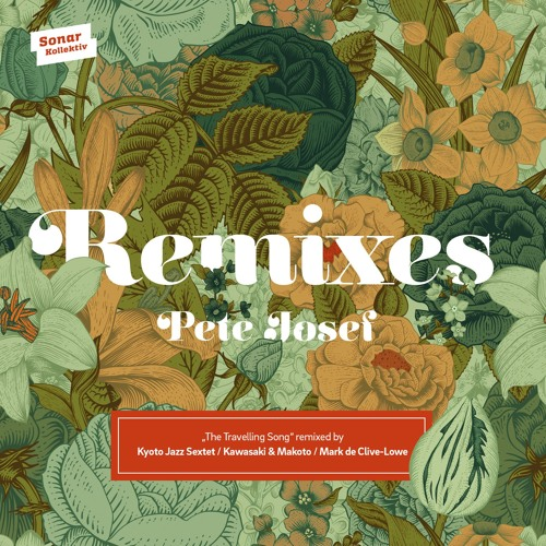 03 - Pete Josef - The Travelling Song (Mark De Clive - Lowe Remix)